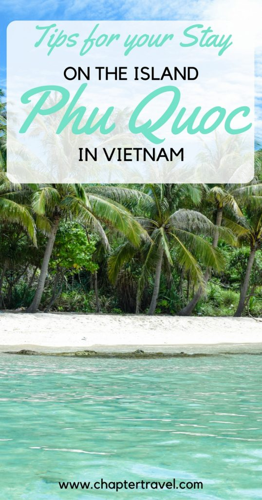 An Thoi Islands Phu Quoc Island, Tips for your stay on the Island Phu Quoc - Chapter Travel