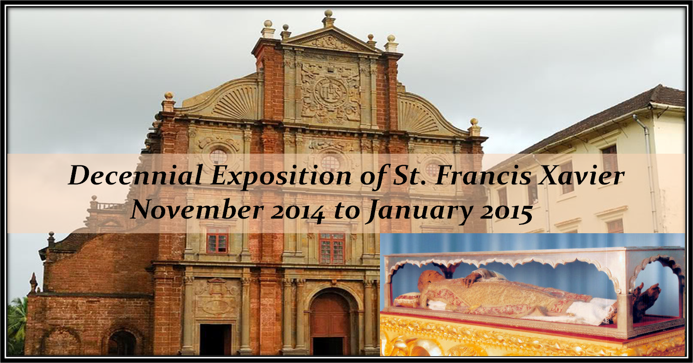 Church of St Francis Xavier Old Goa, Department of Tourism, Government of Goa, India - The Decennial ...