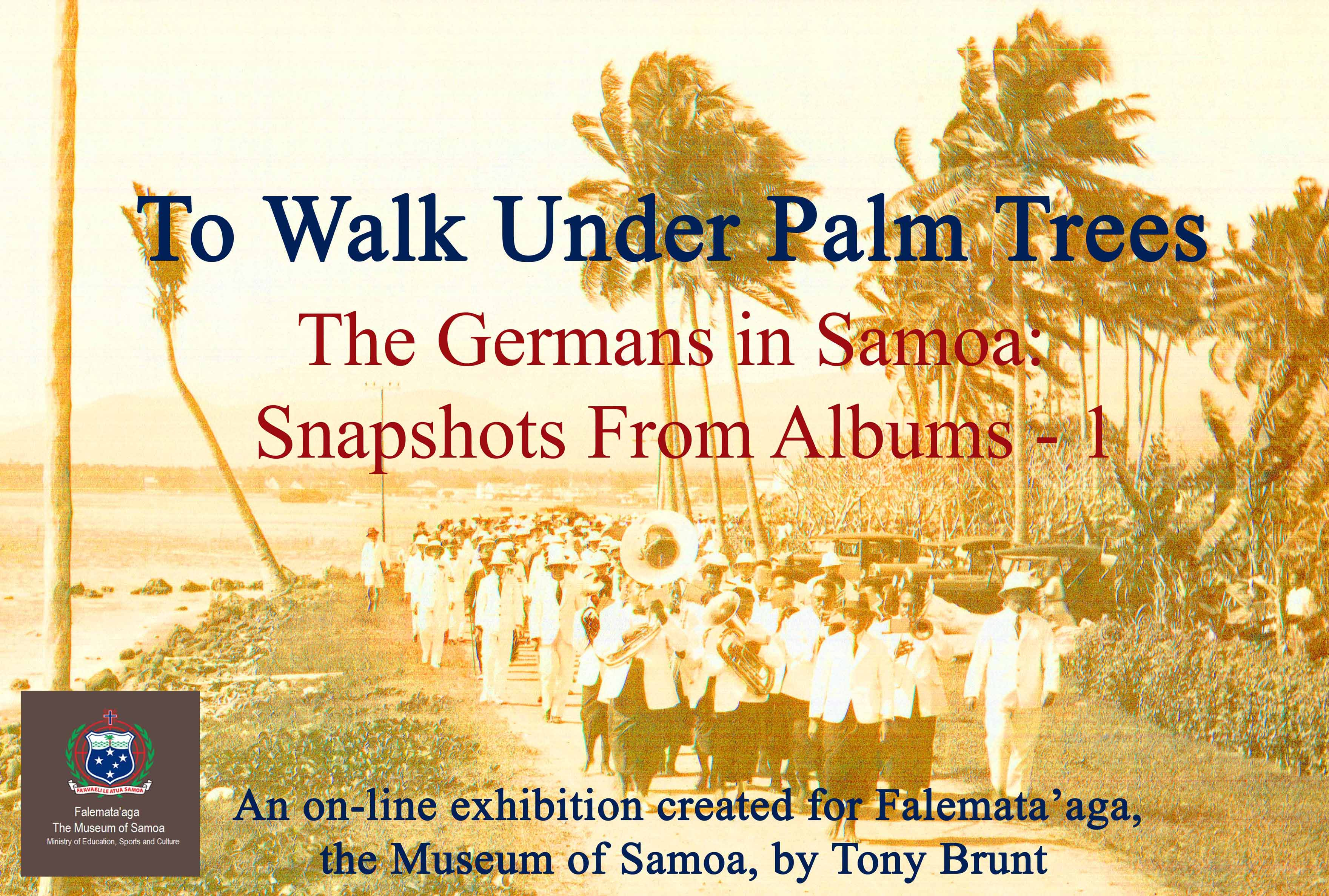 Falemata'aga Apia, START HERE- Part 1 « To Walk Under Palm Trees