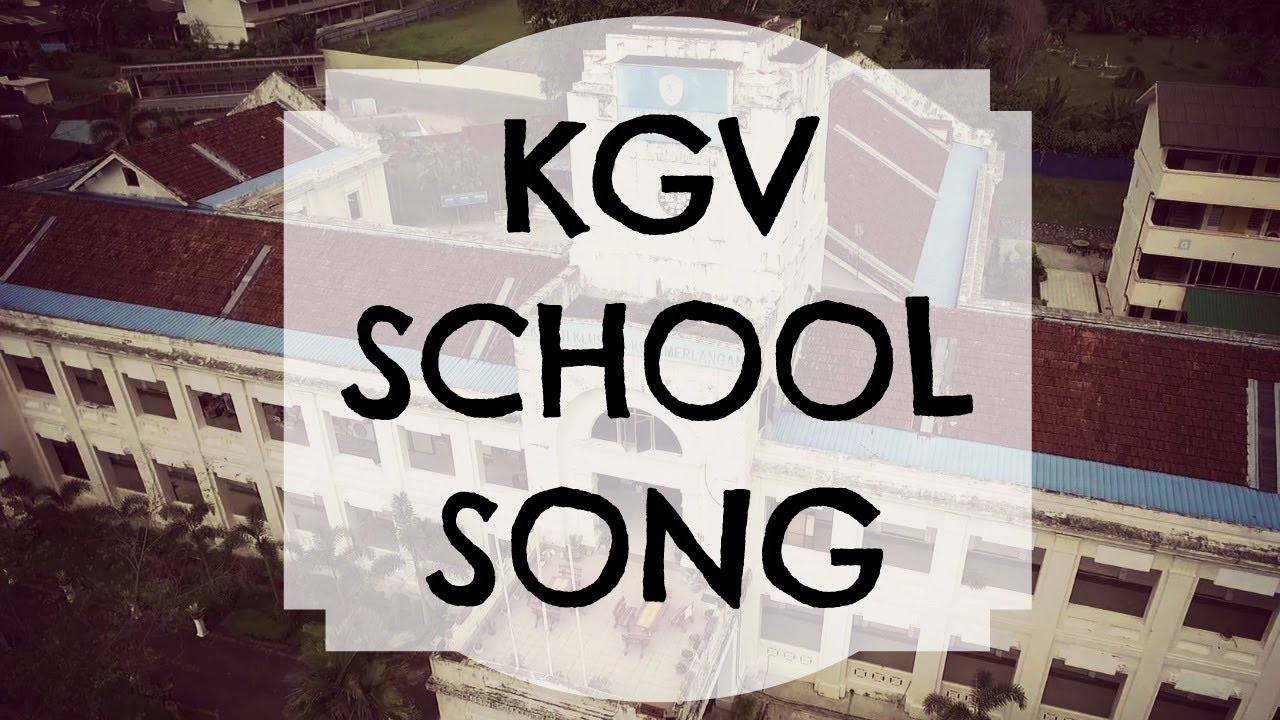 King George V School Seremban, KGV School Song (Lyrics) - YouTube