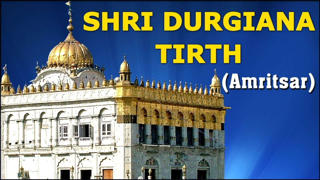 Sri Durgiana Temple Amritsar, Darshan Of Shri Durgiana Tirth - Amritsar - Temple Tours Of India ...