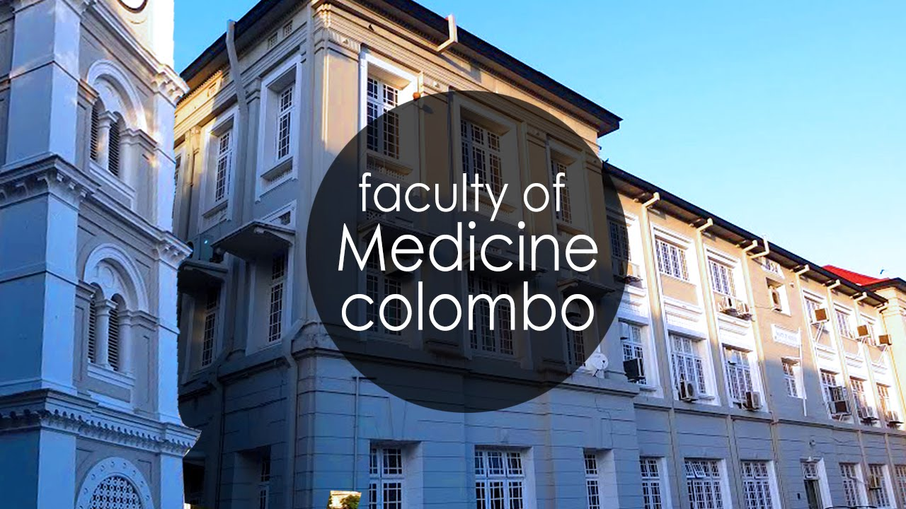 University of Colombo Colombo, Faculty of Medicine, University of Colombo, Sri Lanka. (1080p ...