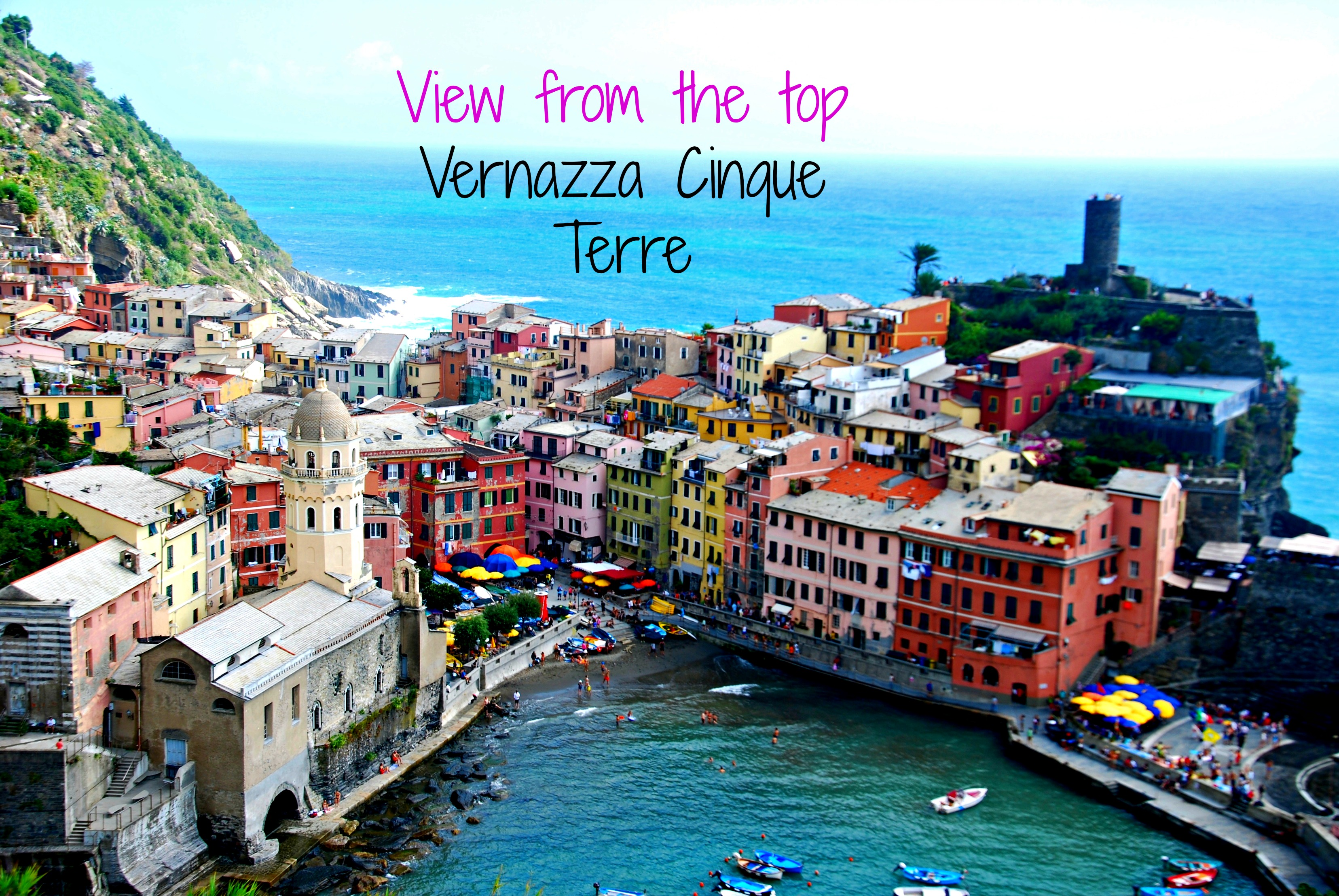 Vernazza Cinque Terre, View from the top #21 Cinque Terre Villages